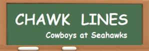 CHAWK LINES -- Cowboys at Hawks